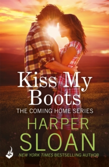 Kiss My Boots: Coming Home Book 2, Paperback Book