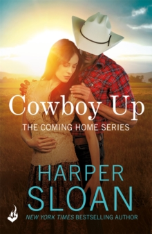Cowboy Up: Coming Home Book 3, Paperback Book