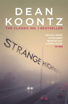 Strange Highways : A masterful collection of chilling short stories, Paperback Book
