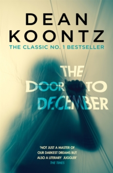The Door to December : A terrifying novel of secrets and danger, Paperback / softback Book