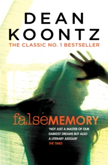 False Memory : A thriller that plays terrifying tricks with your mind..., Paperback Book