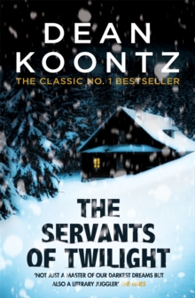 The Servants of Twilight : A dark and compulsive thriller, Paperback Book