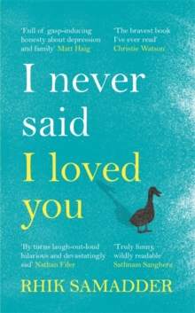 I Never Said I Loved You : THE SUNDAY TIMES BESTSELLER, Hardback Book