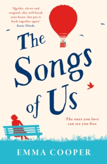 The Songs of Us : the heartbreaking page-turner that will make you laugh out loud, Paperback / softback Book