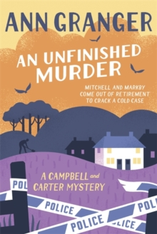 An Unfinished Murder: Campbell & Carter Mystery 6, Hardback Book