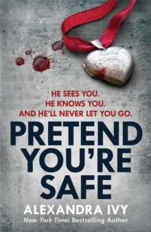 Pretend You're Safe : A gripping thriller of page-turning suspense, Paperback Book