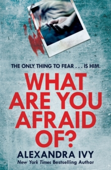 What Are You Afraid Of? : A thrilling, edge-of-your-seat page-turner, Paperback / softback Book