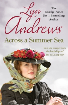 Across a Summer Sea : A warm-hearted, dramatic and nostalgic saga, Paperback / softback Book