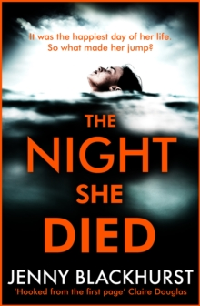 The Night She Died : the addictive new psychological thriller from No 1 bestselling author Jenny Blackhurst, EPUB eBook