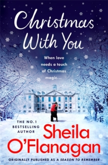 Christmas With You : Curl up for a feel-good Christmas treat with No. 1 bestseller Sheila O'Flanagan, Paperback Book