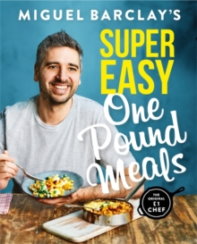 Miguel Barclay's Super Easy One Pound Meals, Paperback / softback Book
