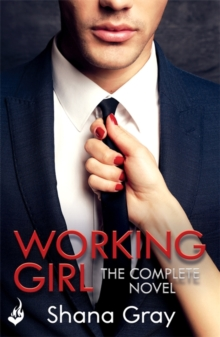 Working Girl : She's sexy, mysterious...and hungry for revenge., Paperback Book