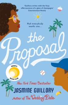 The Proposal : A Reese Witherspoon Hello Sunshine Book Club Pick, Paperback / softback Book