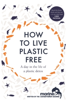 How to Live Plastic Free : a day in the life of a plastic detox, EPUB eBook