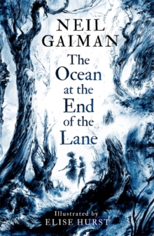 The Ocean at the End of the Lane : Illustrated Edition, Paperback / softback Book