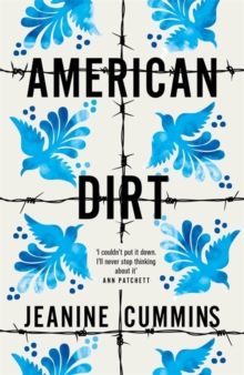 American Dirt : THE SUNDAY TIMES BESTSELLER, Hardback Book