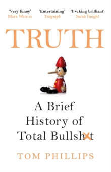 Truth : A Brief History of Total Bullsh*t, EPUB eBook