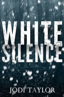 White Silence : An edge-of-your-seat supernatural thriller (Elizabeth Cage, Book 1), Paperback / softback Book