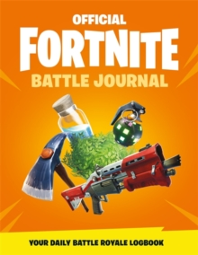 FORTNITE Official: Battle Journal, Miscellaneous print Book