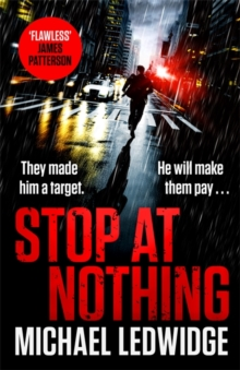 Stop At Nothing : the explosive new thriller James Patterson calls 'flawless', Hardback Book