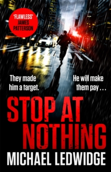 Stop At Nothing : the explosive new thriller James Patterson calls 'flawless', Paperback / softback Book