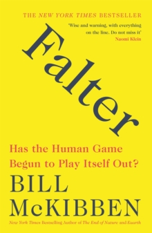 Falter : Has the Human Game Begun to Play Itself Out?, EPUB eBook