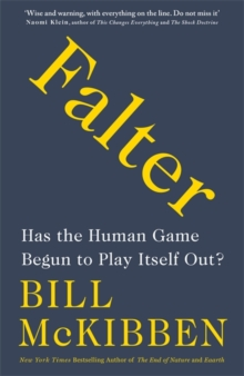 Falter : Has the Human Game Begun to Play Itself Out?, Hardback Book