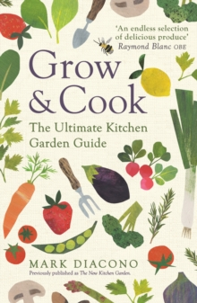 The New Kitchen Garden : How to Grow Some of What You Eat No Matter Where You Live, EPUB eBook