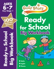 Gold Stars Ready for School Big Workbook Ages 6-7 Key Stage 1, Paperback Book