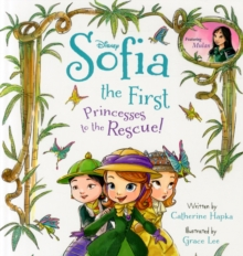 Disney Sofia the First Princesses to the Rescue, Paperback Book