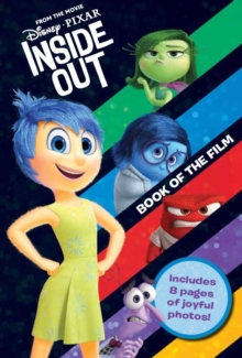 Disney Pixar Inside Out Book of the Film : Includes 8 pages of joyful photos!, Paperback Book