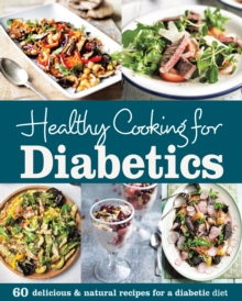 Healthy Cooking for Diabetics, EPUB eBook