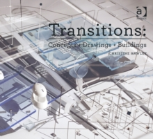 Transitions : Concepts + Drawings + Buildings, Paperback Book