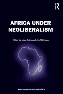 Africa Under Neoliberalism, Paperback Book