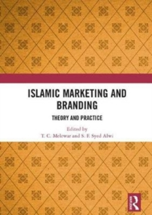 Islamic Marketing and Branding : Theory and Practice, Hardback Book