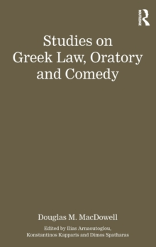 Studies on Greek Law, Oratory and Comedy, Hardback Book