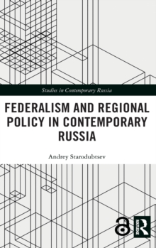 Federalism and Regional Policy in Contemporary Russia, Hardback Book
