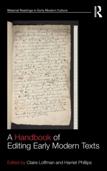 A Handbook of Editing Early Modern Texts, Hardback Book