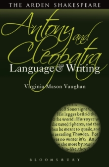 Antony and Cleopatra: Language and Writing, Paperback Book
