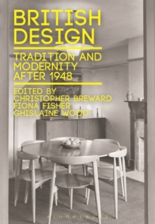 British Design : Tradition and Modernity After 1948, Paperback Book