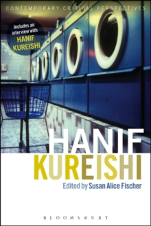 Hanif Kureishi : Contemporary Critical Perspectives, Paperback / softback Book