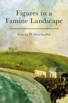 Figures in a Famine Landscape, Paperback / softback Book
