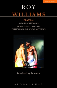 Williams Plays: 4 : Sucker Punch; Category B; Joe Guy; Baby Girl; There's Only One Wayne Matthews, Paperback / softback Book