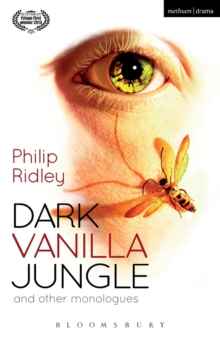 Dark Vanilla Jungle and other monologues, Paperback Book