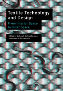 Textile Technology and Design : From Interior Space to Outer Space, Paperback / softback Book