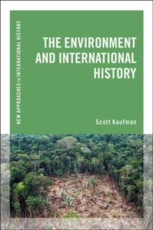 The Environment and International History, Paperback / softback Book
