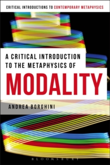 A Critical Introduction to the Metaphysics of Modality, Paperback Book