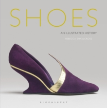 Shoes : An Illustrated History, Hardback Book