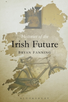 Histories of the Irish Future, Paperback Book