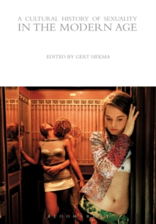 A Cultural History of Sexuality in the Modern Age, Paperback Book